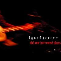 Jace Everett, Old New Borrowed Blues