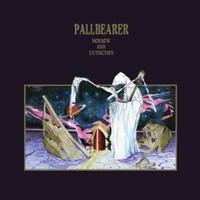 Pallbearer, Sorrow And Extinction