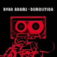 Ryan Adams, Demolition