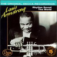 Louis Armstrong, Rhythm Saved the World