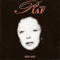 Edith Piaf, Milord