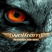 Wolfram, Shadows And Dust