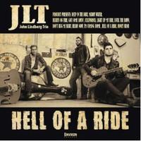 John Lindberg Trio, Hell of A Ride
