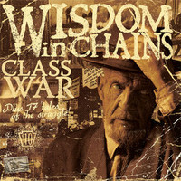 Wisdom in Chains, Class War