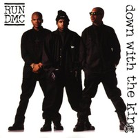 Run-D.M.C., Down With the King