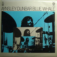 Aynsley Dunbar, Blue Whale