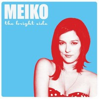 Meiko, The Bright Side