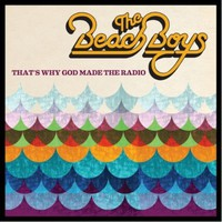 The Beach Boys, That's Why God Made The Radio