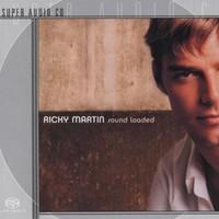 Ricky Martin, Sound Loaded