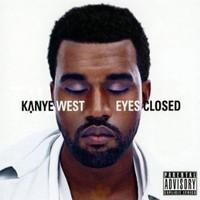 Kanye West, Eyes Closed