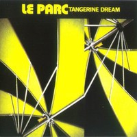 Tangerine Dream, Le Parc