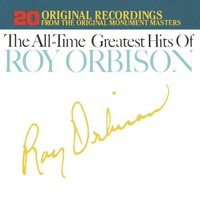 Roy Orbison, The All-Time Greatest Hits of Roy Orbison