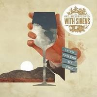 Sleeping With Sirens, Let's Cheers to This