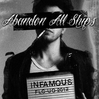 Abandon All Ships, Infamous