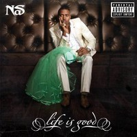 Nas, Life Is Good