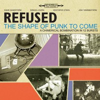 Refused, The Shape of Punk to Come