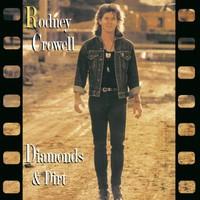 Rodney Crowell, Diamonds & Dirt
