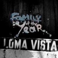 Family Of The Year, Loma Vista