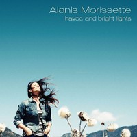 Alanis Morissette, Havoc And Bright Lights