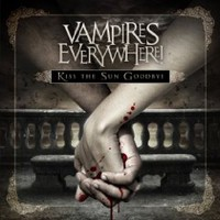 Vampires Everywhere!, Kiss The Sun Goodbye