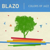 Blazo, Colors of Jazz