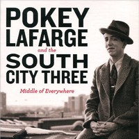 Pokey LaFarge and the South City Three, Middle of Everywhere