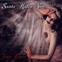 Santa Hates You, Jolly Roger