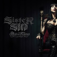 Sister Sin, Now and Forever
