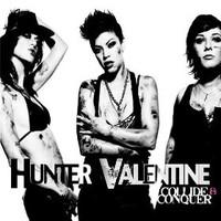 Hunter Valentine, Collide & Conquer