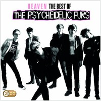 The Psychedelic Furs, Heaven: The Best Of The Psychedelic Furs