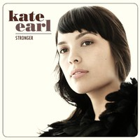 Kate Earl, Stronger