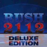 Rush, 2112 (Deluxe Edition)