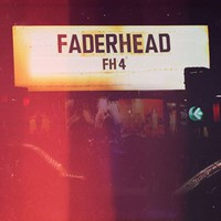 Faderhead, FH4