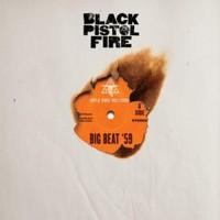 Black Pistol Fire, Big Beat '59