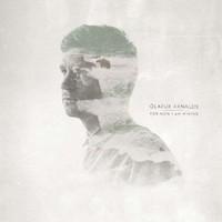 Olafur Arnalds, For Now I Am Winter