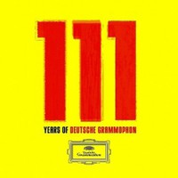 Various Artists, 111 Years of Deutsche Grammophon