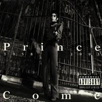 Prince, Come