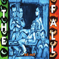 The Fall, Re-Mit