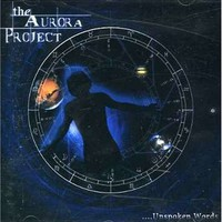 The Aurora Project, Unspoken Words