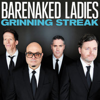 Barenaked Ladies, Grinning Streak