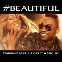 Mariah Carey, #Beautiful (feat. Miguel)