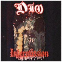Dio, Intermission