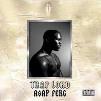 A$AP Ferg, Trap Lord