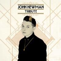 John Newman, Tribute