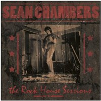 Sean Chambers, The Rock House Sessions