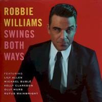 Robbie Williams, Swings Both Ways (Deluxe Edition)