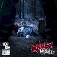 Hopsin, Knock Madness