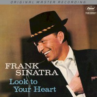 Frank Sinatra, Look To Your Heart