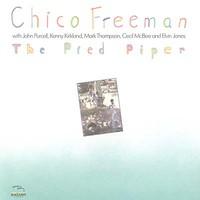 Chico Freeman, The Pied Piper