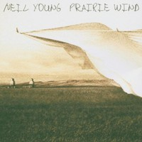 Neil Young, Prairie Wind